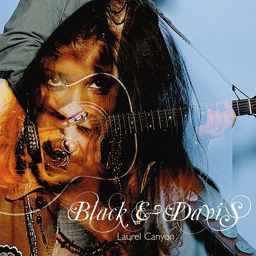 Laurel Canyon by Black