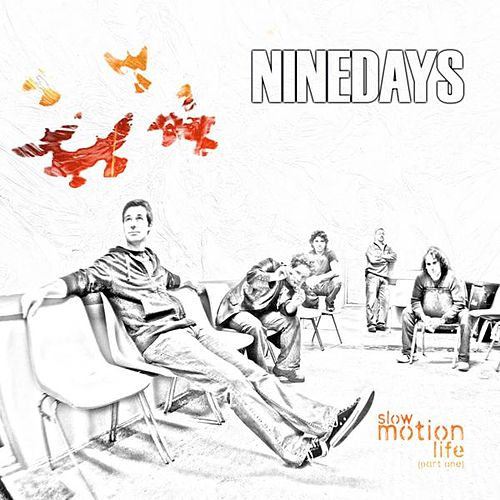 Slow Motion Life (Part One) by Nine Days