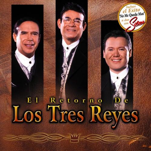 El Retorno De Los Tres Reyes de Los Tres Reyes