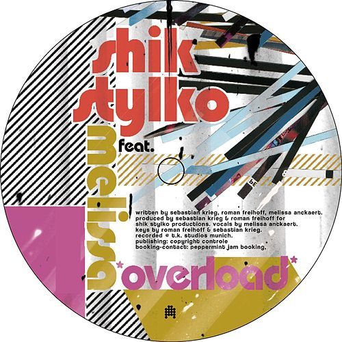 Overload von Shik Stylko
