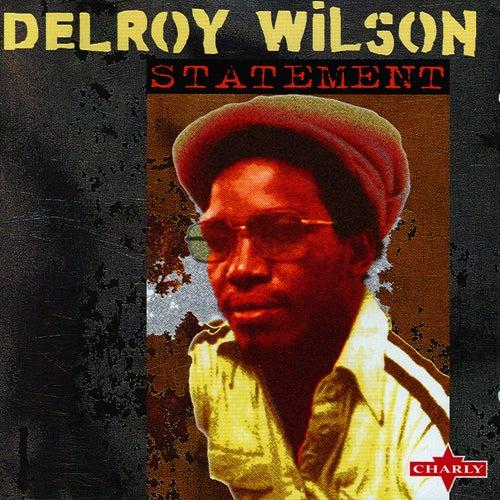 Statement by Delroy Wilson