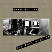 The Coal Room EP by Ryan Sutter