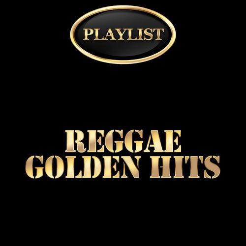 Playlist Reggae Golden Hits de Various Artists
