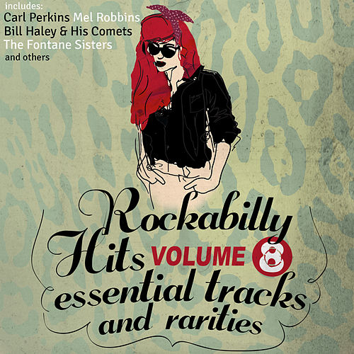 Rockabilly Hits, Essential Tracks and Rarities, Vol. 8 by Various Artists
