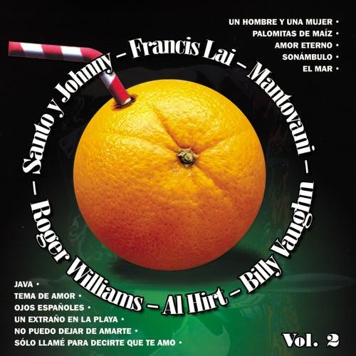 Santo & Johnny - Roger Williams - Al Hirt - Francis Lai - Mantovani - Billy Vaughn, Vol. 2 by Various Artists