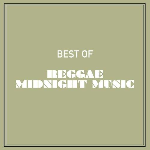 Best of Reggae Midnight Music de Various Artists