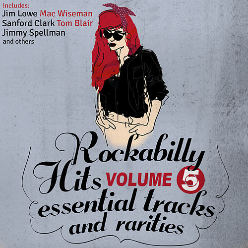 Rockabilly Hits, Essential Tracks and Rarities, Vol. 5 by Various Artists