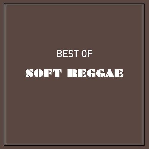 Best of Soft Reggae de Various Artists