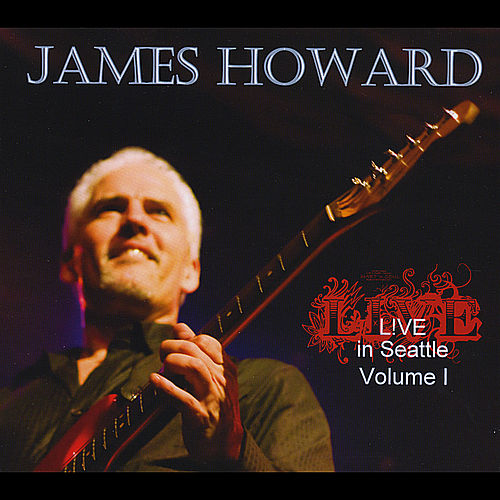 Live in Seattle, Vol. I de James Howard