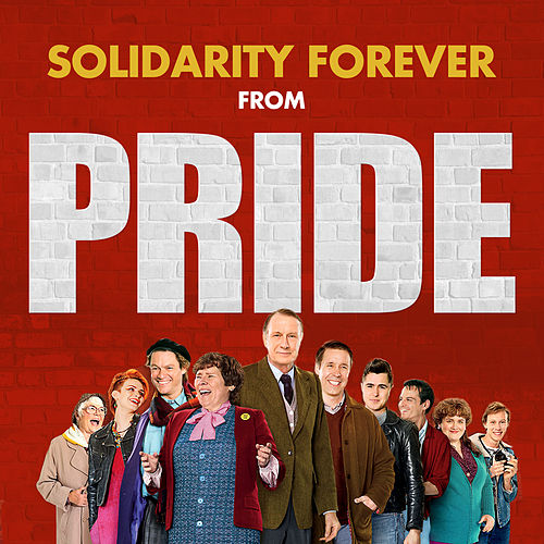 Solidarity Forever (From the Movie 'Pride') de Pete Seeger