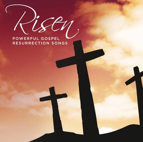 Risen Powerful Gospel Resurrection Songs de Various Artists