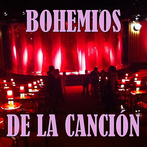 Bohemios de la Canción de Various Artists