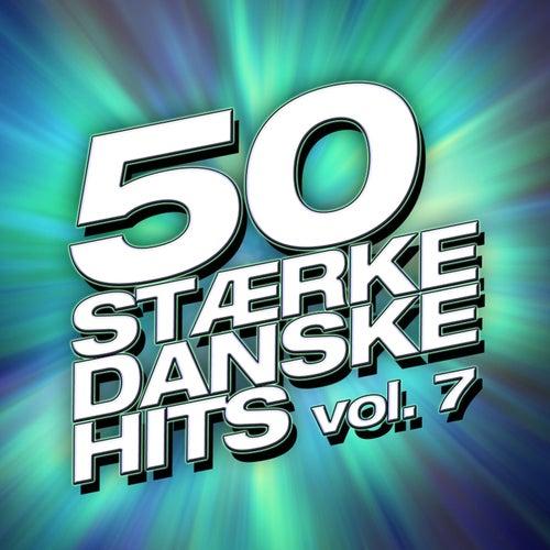 50 Stærke Danske Hits (Vol. 7) by Various Artists