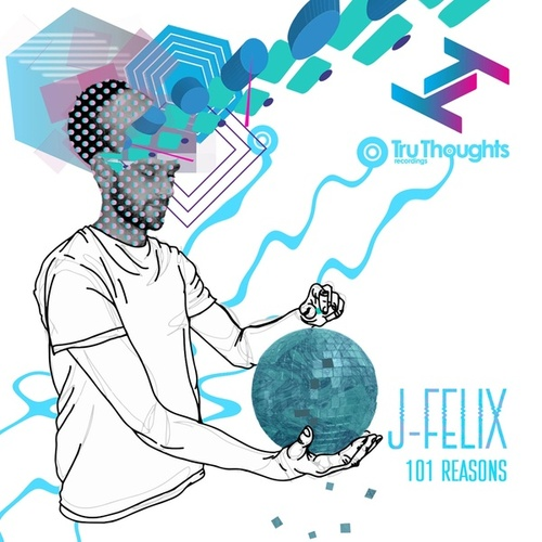 101 Reasons by J-Felix