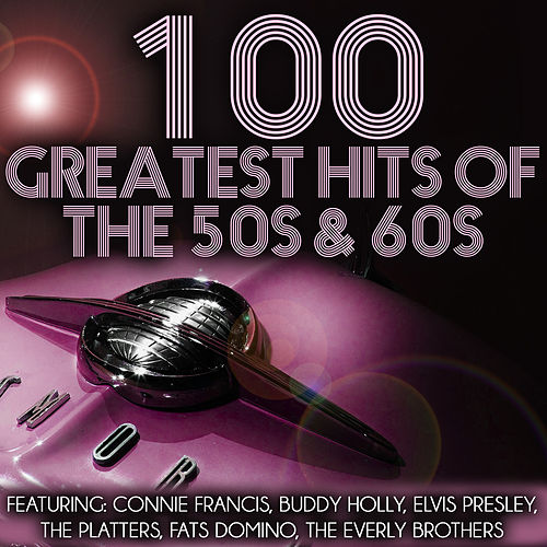 100 Greatest Hits of the 50s & 60s de Various Artists