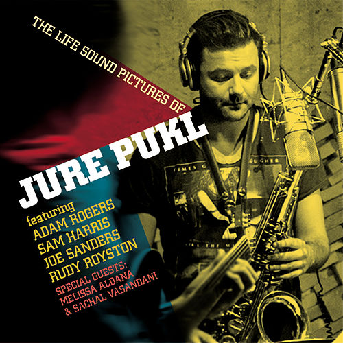 The Life Sound Pictures of Jure Pukl by Jure Pukl