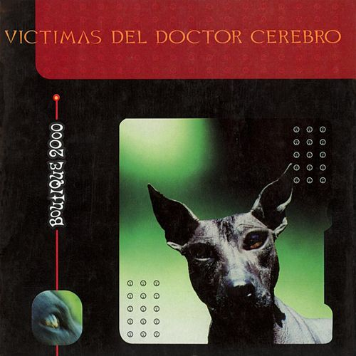 Boutique 2000 de Victimas Del Doctor Cerebro