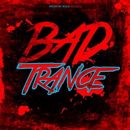 Bad Trance von Various Artists