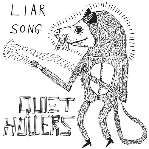 Liar Song by Quiet Hollers