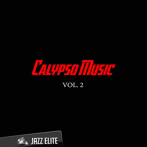 Calypso Music, Vol. 2 by Various Artists
