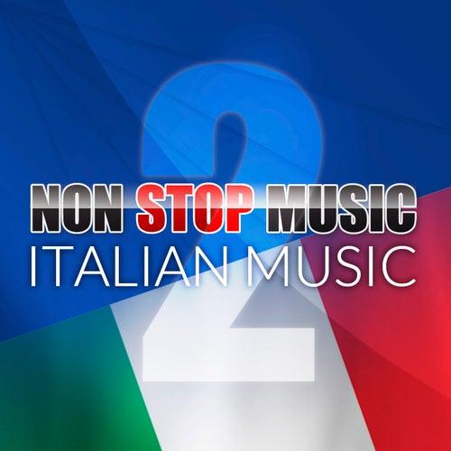 Non Stop Music (Italian Music) (Volume 2) von The Sunshine Orchestra