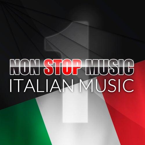 Non Stop Music (Italian Music) (Volume 1) von The Sunshine Orchestra