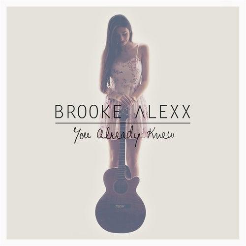You Already Knew by Brooke Alexx