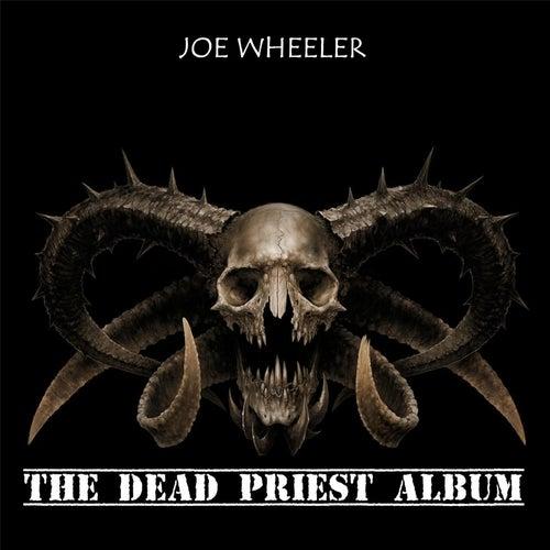 The Dead Priest Album de Joe Wheeler