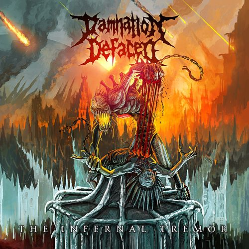 The Infernal Tremor von Damnation Defaced