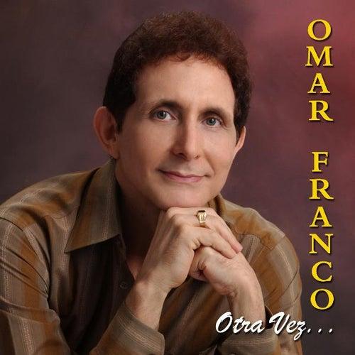 Omar Franco Otra Vez... by Omar Franco