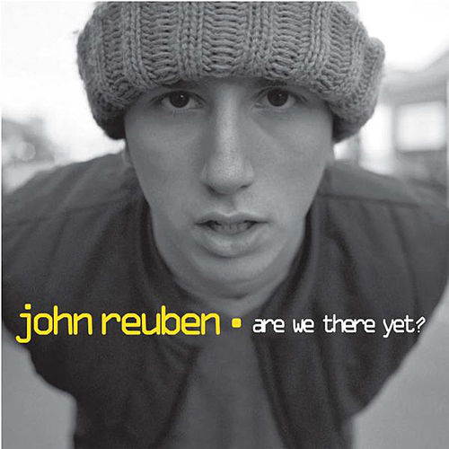 Are We There Yet? by John Reuben