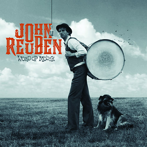 Word of Mouth by John Reuben