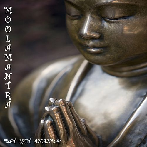 Moolamantra 'Sat Chit Ananda' by Various Artists