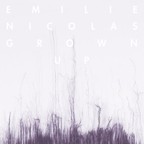 Grown Up de Emilie Nicolas