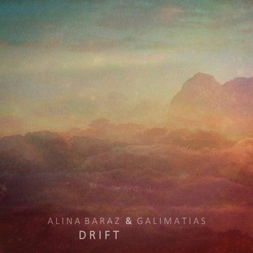 Drift von Alina Baraz & Galimatias