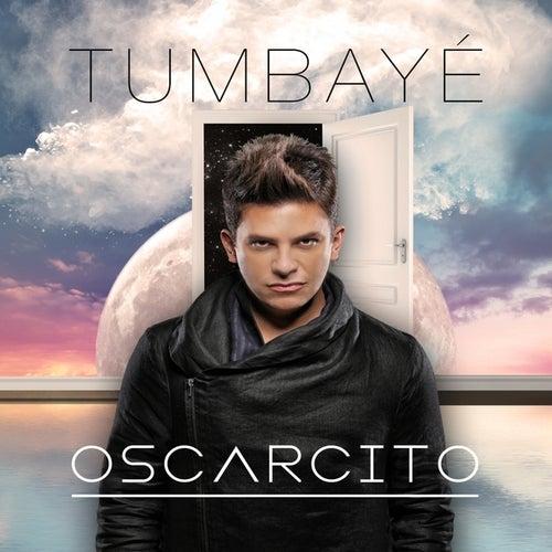 Tumbaye - Single by Oscarcito