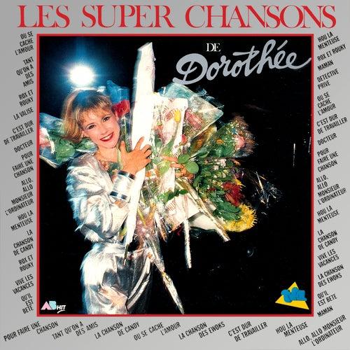 Les super chansons de Dorothée de Dorothée