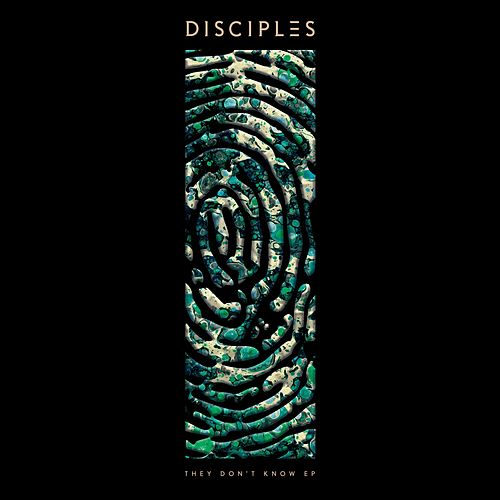 They Don't Know EP by Disciples