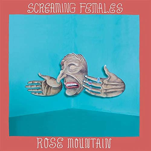 Rose Mountain von Screaming Females