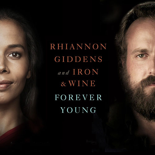 Forever Young (From NBC's Parenthood) de Iron & Wine