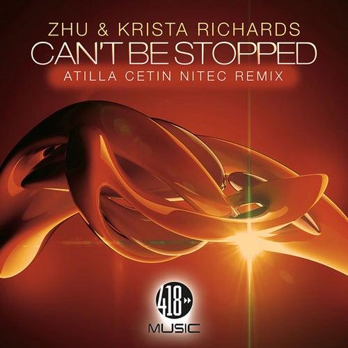Can't Be Stopped (Atilla Cetin Nitec Remix) von ZHU