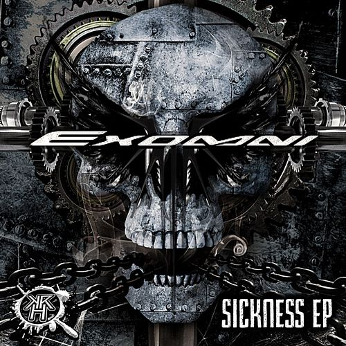 Sickness - Single by Exomni