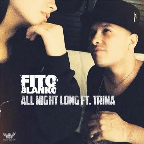 All Night Long (feat. Trina) de Fito Blanko (1)