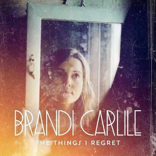 The Things I Regret de Brandi Carlile