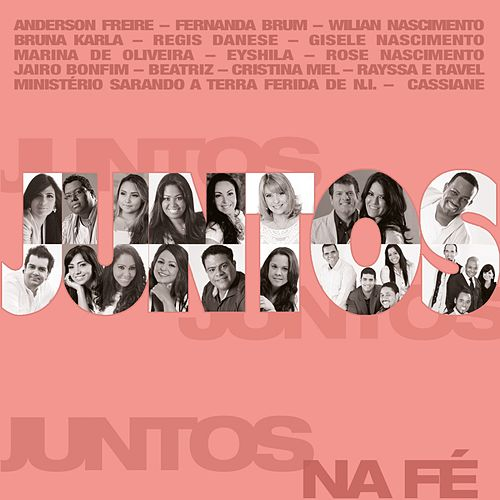 Juntos Na Fé by Various Artists