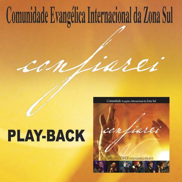 SUL INTERNACIONAL PLAYBACK ZONA CONFIAREI DA COMUNIDADE BAIXAR