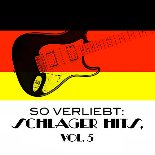 So Verliebt: Schlager Hits, Vol. 5 de Various Artists