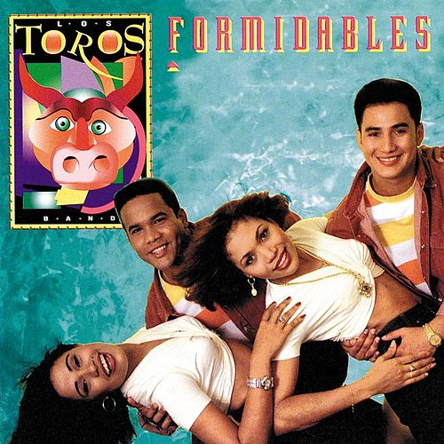 Formidables by Los Toros Band