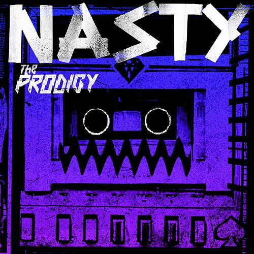 Nasty (Remixes) by The Prodigy