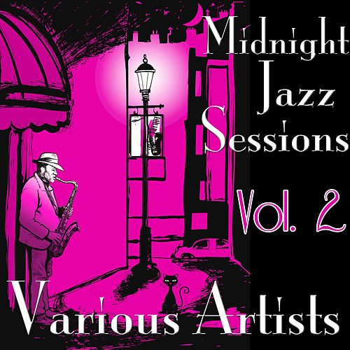 Midnight Jazz Sessions, Vol. 2 von Various Artists